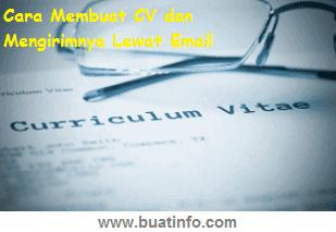 Buat Info - Cara Membuat CV dan Mengirimnya Lewat Email