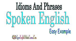 Most Common IDIOMS AND PHRASES in English