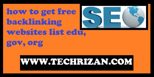 how to get free backlinking websites list edu, gov, org