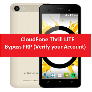 CloudFone Thrill lite Bypass