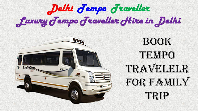 Rent AC Tempo Traveller in Delhi with the Maharaja pushback seats