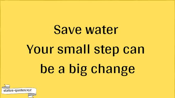 Save Water Slogans | Save Water Poster | Saving Water Quotes