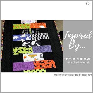 http://theseinspiredchallenges.blogspot.com/2019/10/inspired-by-table-runner.html