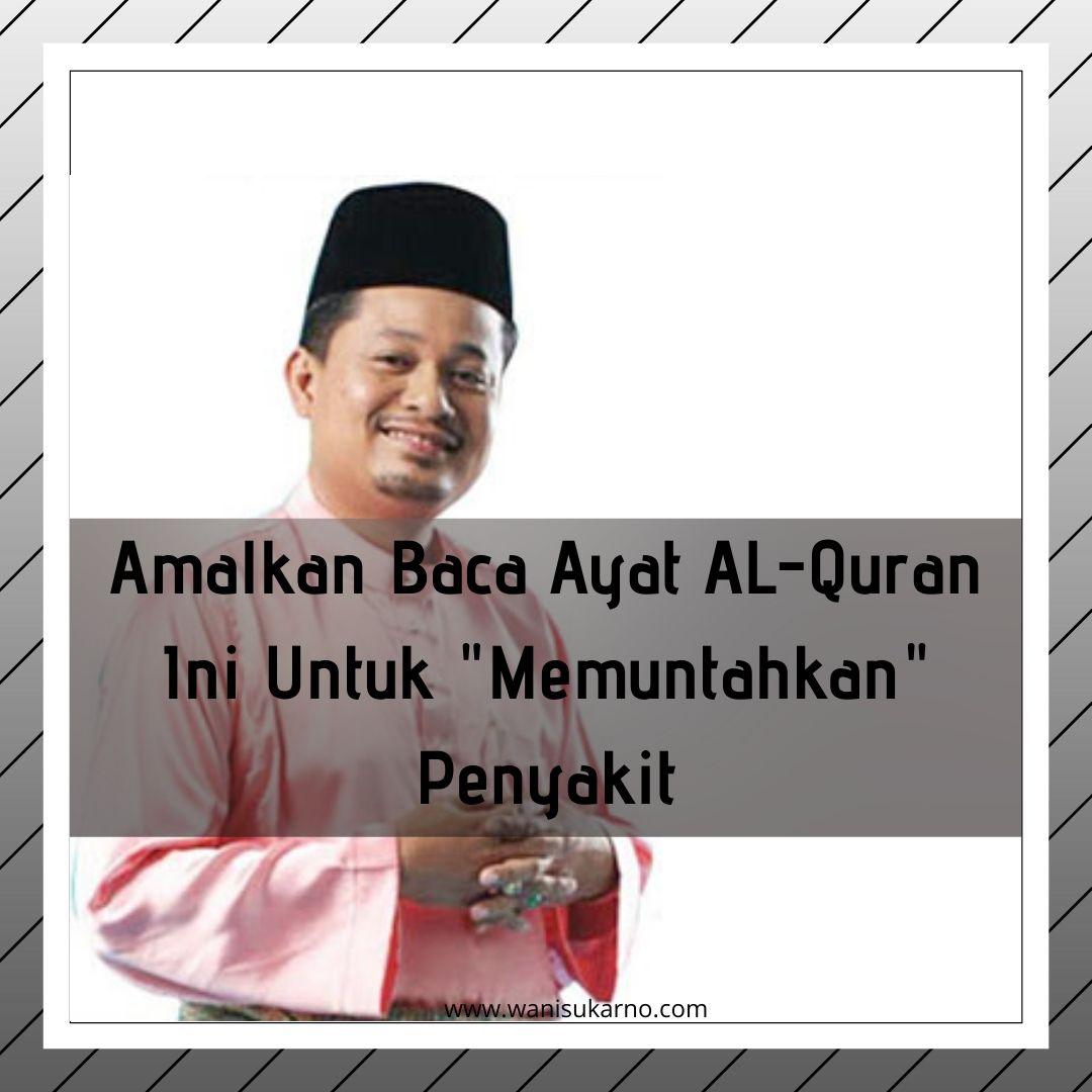 """Amalkan Baca Ayat Al-Quran Ini Untuk """"Memuntahkan"""" Penyakit"""