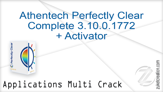 Athentech Perfectly Clear Complete 3.10.0.1772 + Activator