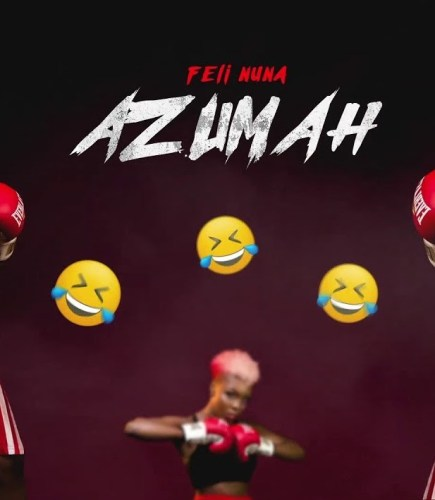 [Music Download] Feli Nuna – Azumah (Prod. by Fizzi)