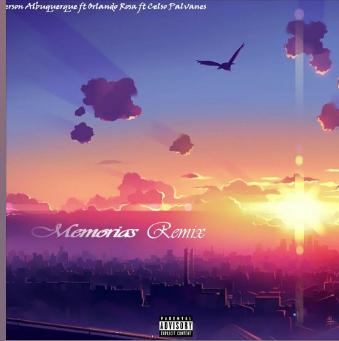 Anderson Albuquerque - Memórias Remix (Feat Orlando Rosa & Celso Palvanes)
