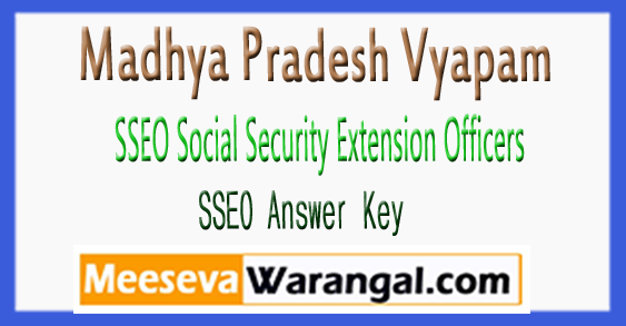MP Vyapam SSEO Social Security Extension Officers Answer Key 2018