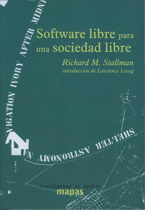 Software libre para una sociedad libre – Richard M. Stallman