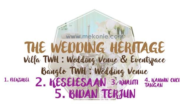 MUDAHNYA SERVIS DENGAN THE WEDDING HERITAGE !
