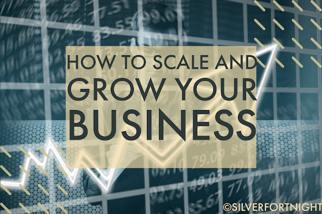 How To Scale And Grow Your Business