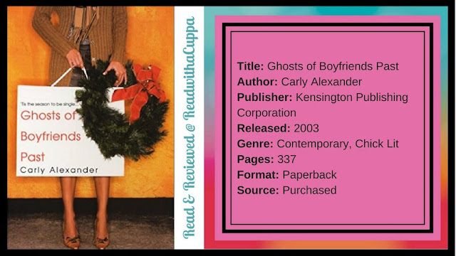 How to find Christmas Spirirt by boyfriend. Book Review | Ghosts of Boyfriends Past by Carly Alexander. www.readwithacuppa.com