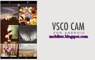 Download Aplikasi VSCO Cam Apk Untuk Android