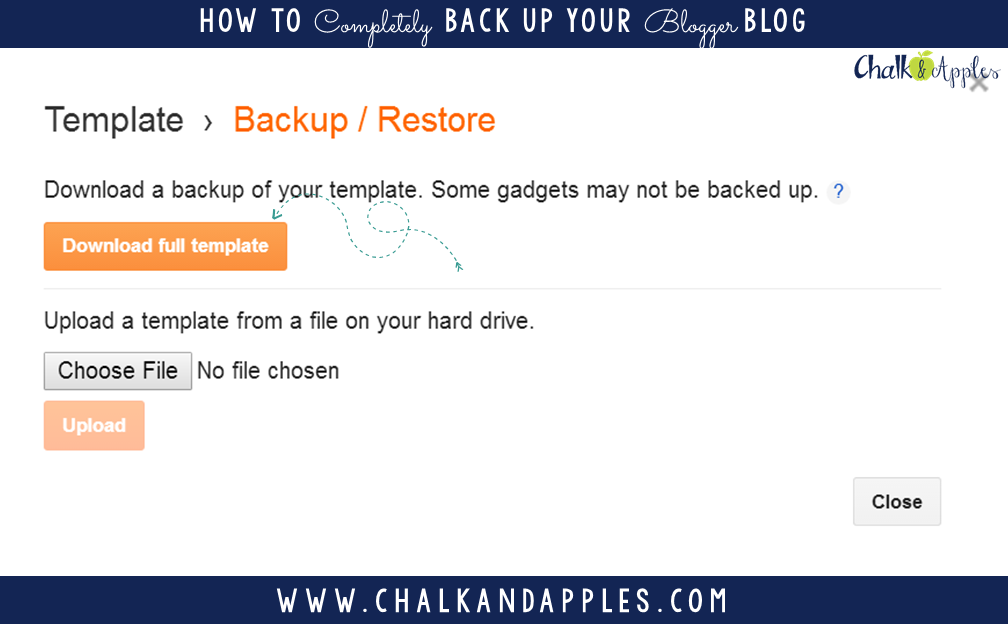 How to do a Complete Backup of your Blogger Blog | www.chalkandapplesdesign.com