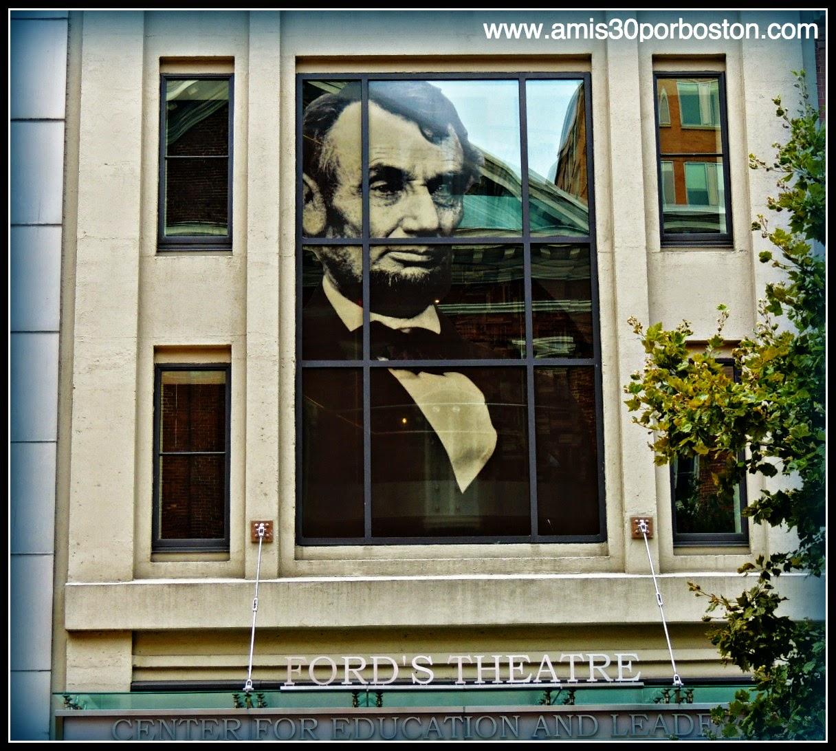 Teatro Ford: Lugar del Asesinado del Presidente Abraham Lincoln