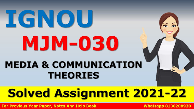ignou pgjmc solved assignments 2021, ignou pgjmc solved assignments 2020, ignou majmc assignment 2021, ignou majmc solved assignment, ignou pgjmc study material, mjm 25 ignou, majmc assignments