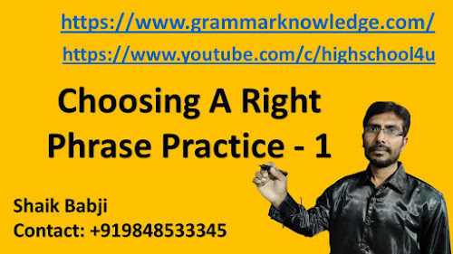 English grammar Choosing A Right Phrase Practice - 1