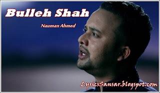 Bulleh Shah – Nauman Ahmed