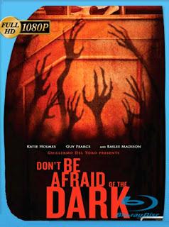 No Tengas Miedo A La Oscuridad [2010] HD [1080p] Latino [GoogleDrive] SilvestreHD
