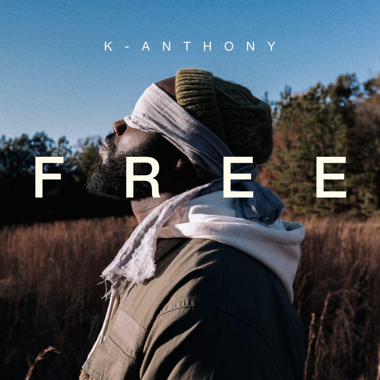 Music:  FREE – K Anthony