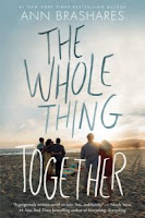 The Whole Thing Together by Ann Brashares book cover and review