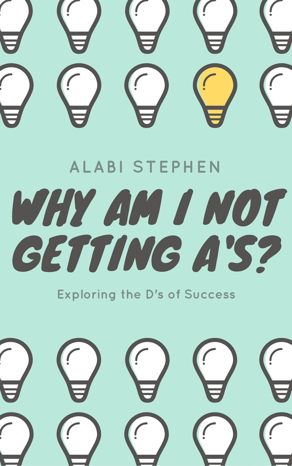 why am i not getting a s exploring the d s of success by alabi