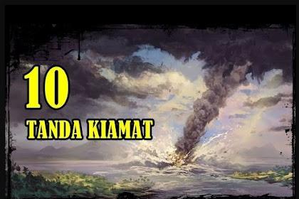 10 Tanda-tanda Kiamat Kubra Sudah di depan MATA !