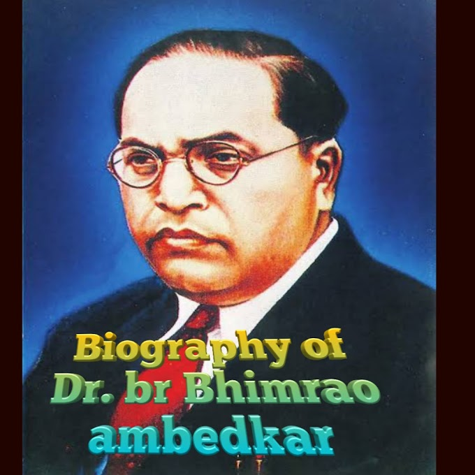Biography of B.R. Bhimrao ambedkar