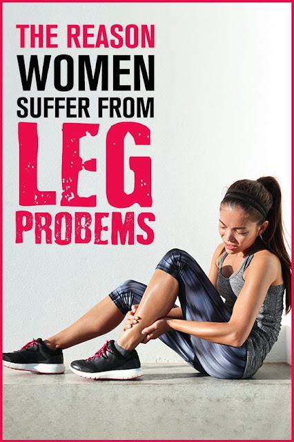 Women Often Suffer From Leg problems