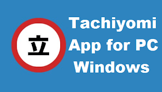 Tachiyomi App for PC