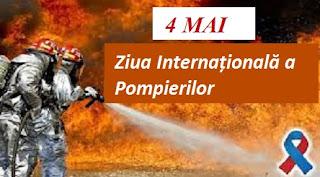 4 mai: Ziua Internațională a Pompierilor