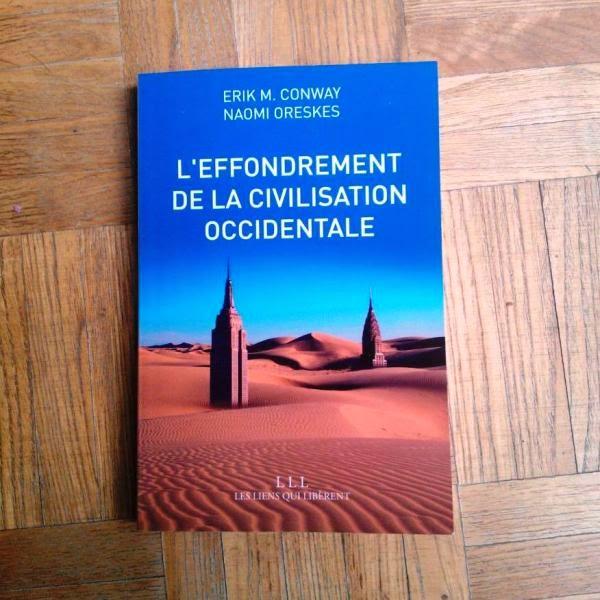 Lecture et avis : L'effondrement de la civilisation occidentale, Erik Conway et Naomi Oreskes