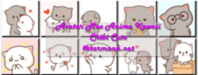 Avatar Mèo Anime Kawaii Chibi Cute