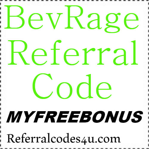 BevRage App Referral Code, Sign up Bonus and Reviews 2018-2019