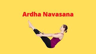 Ardha Navasana Benefits and Precautions