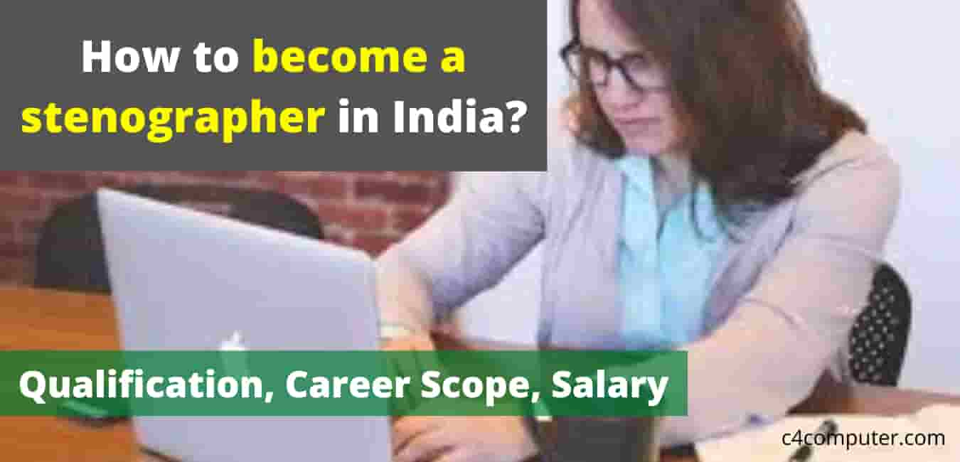 How to become a stenographer in India