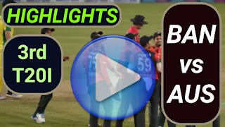 BAN vs AUS 3rd T20I 2021