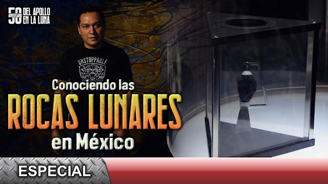 Conociendo las rocas lunares en México