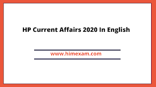 HP Current Affairs 2020 In English