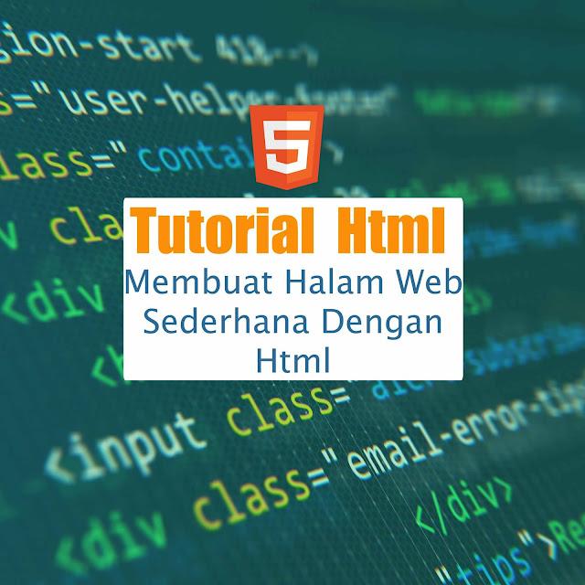 Membuat halaman web sederhana dengan html
