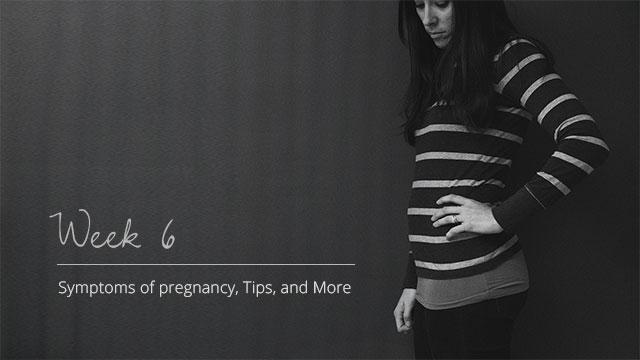 Pregnancy-Symptoms-Week-6