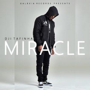 Dji Tafinha - Miracle (R&B)