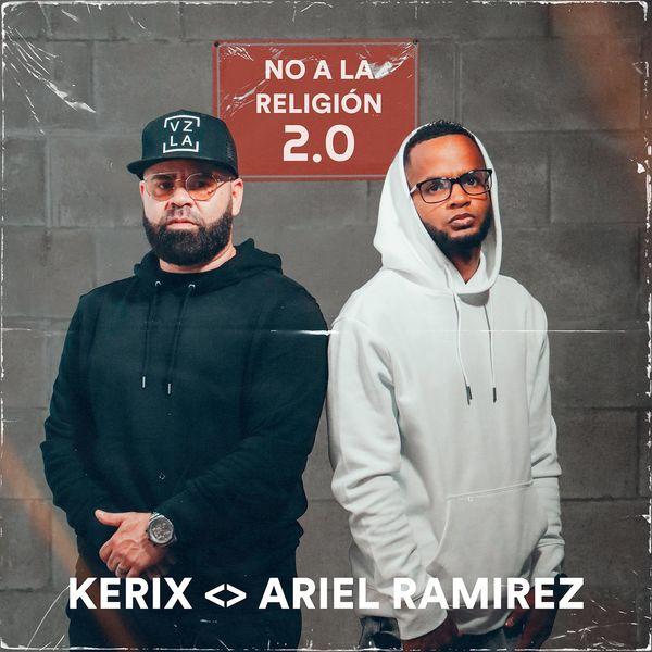 KeriX – No A La Religión 2.0 (Feat.Ariel Ramirez) (Single) 2021 (Exclusivo WC)
