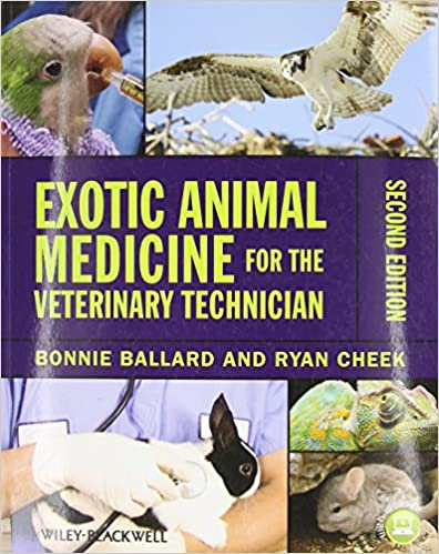 Exotic Animal Medicine for the Veterinary Technician 2nd Ed - WWW.VETBOOKSTORE.COM