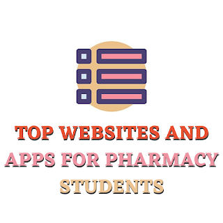 Top Websites and Apps for Pharmacy Students