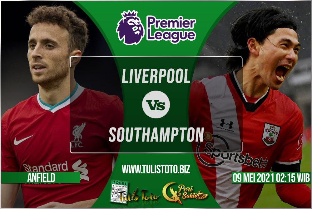 Prediksi Liverpool vs Southampton 09 Mei 2021