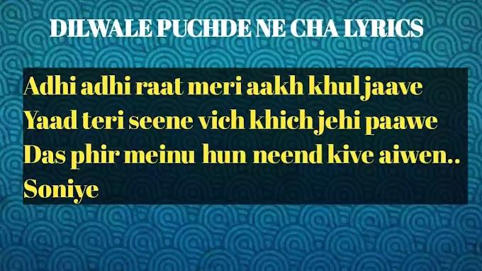 Dilwale Puchde Ne Cha Lyrics : Bilal Saeed