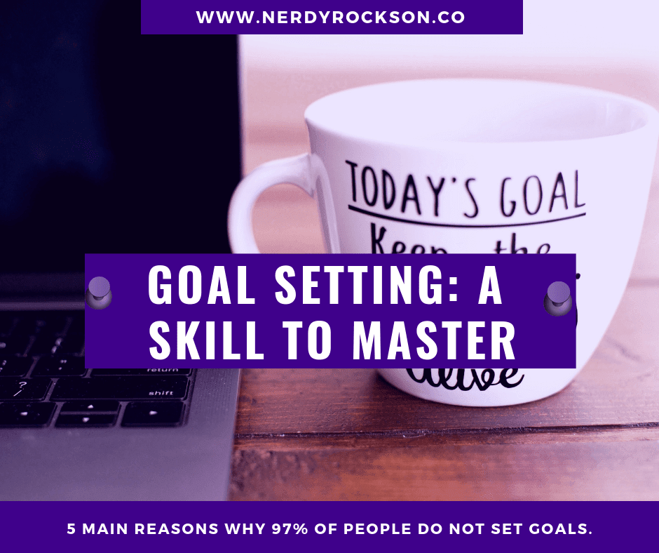 Goal setting: a skill to master