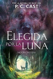 Elegida por la luna | Moon chosen #1 | P.C. Cast