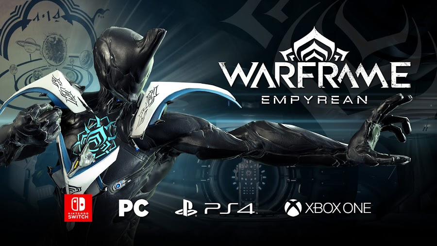 warframe empyrean expansion revealed tennocon 2019 digital extremes switch pc ps4 xb1
